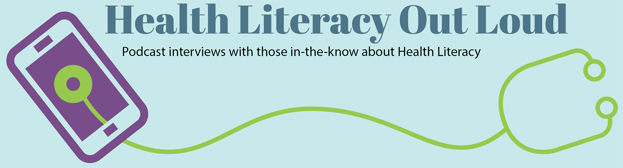 Health Literacy Out Loud Podcasts
